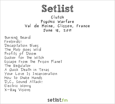Clutch Setlist Hellfest 2017 2017, Psychic Warfare