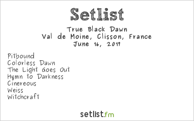 True Black Dawn Setlist Hellfest 2017 2017