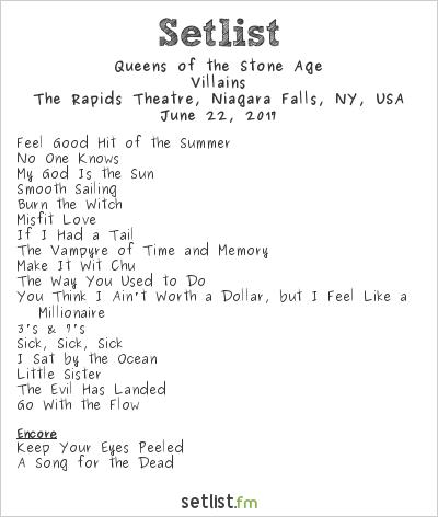 Queens of the Stone Age Setlist Rapids Theatre, Niagara Falls, NY, USA 2017, Villains