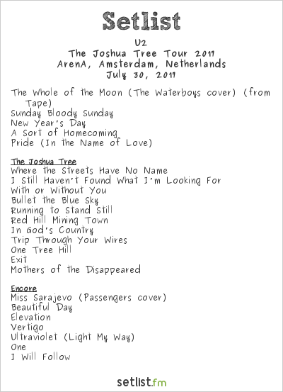 U2 Setlist ArenA, Amsterdam, Netherlands, The Joshua Tree Tour 2017