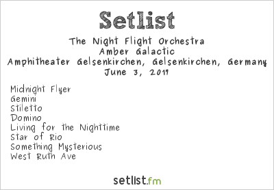 The Night Flight Orchestra Setlist Rock Hard Festival 2017 2017, Amber Galactic