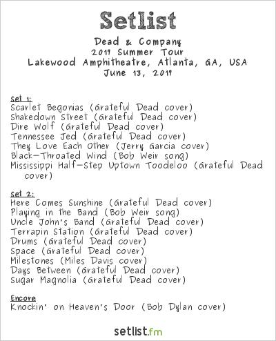 Dead & Company Setlist Lakewood Amphitheatre, Atlanta, GA, USA 2017, 2017 Summer Tour