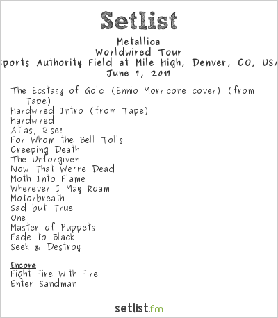 Metallica Setlist Sports Authority Field at Mile High, Denver, CO, USA 2017, WorldWired Tour