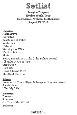 Imagine Dragons Setlist Gelredome, Arnhem, Netherlands 2018, Evolve World Tour