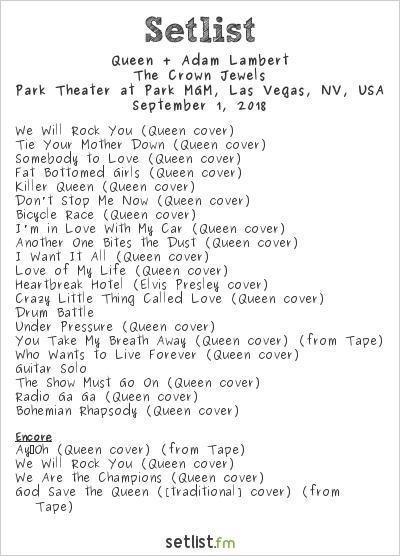 Queen + Adam Lambert Setlist Park Theater at Park MGM, Las Vegas, NV, USA 2018, The Crown Jewels