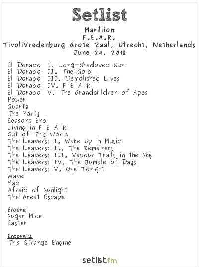 Marillion Setlist TivoliVredenburg Grote Zaal, Utrecht, Netherlands 2018, F.E.A.R.