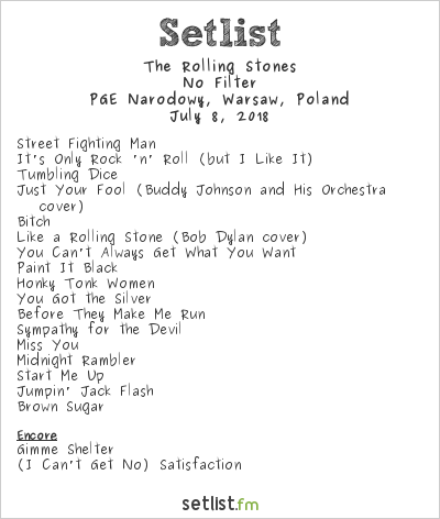 The Rolling Stones Setlist PGE Narodowy, Warsaw, Poland 2018, No Filter