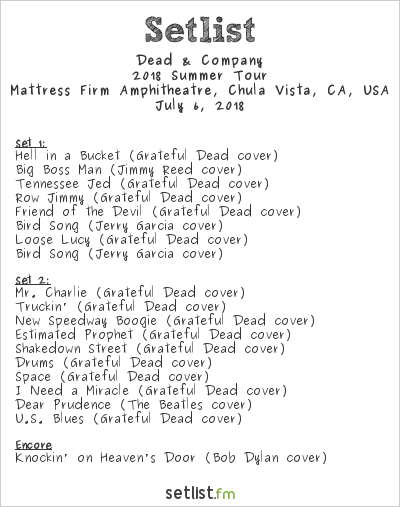 Dead & Company at Mattress Firm Amphitheatre, Chula Vista, CA, USA Setlist