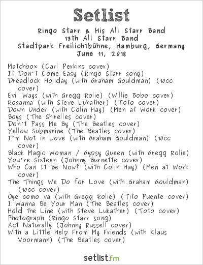 Ringo Starr & His All Starr Band Setlist Stadtpark Freilichtbühne, Hamburg, Germany 2018, 13th All Starr Band