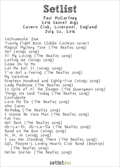 Paul McCartney Setlist Cavern Club, Liverpool, England 2018, 2018 Secret Gigs