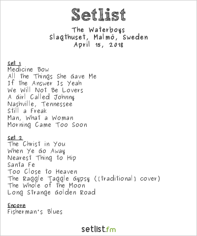The Waterboys Setlist Slagthuset, Malmö, Sweden 2018