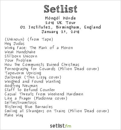 Möngöl Hörde Setlist O2 Institute2, Birmingham, England 2018, 2018 UK Tour