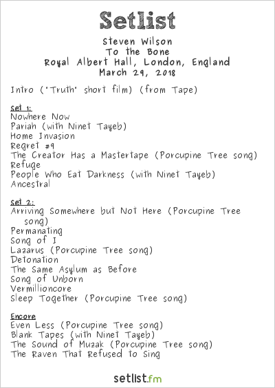 Steven Wilson Setlist Royal Albert Hall, London, England 2018, To the Bone