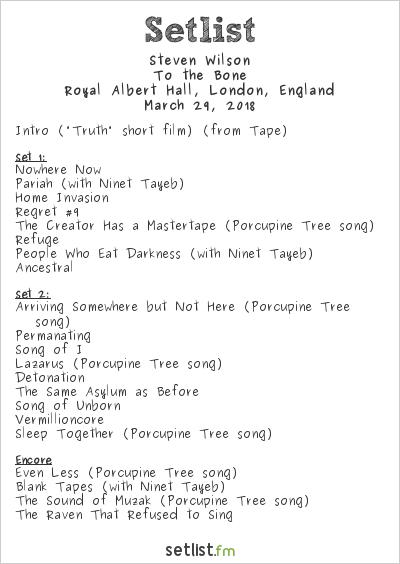 Steven Wilson Setlist Royal Albert Hall, London, England 2018, To the Bone