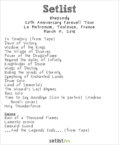 Rhapsody Setlist Le Metronum, Toulouse, France 2018, 20th Anniversary Farewell Tour