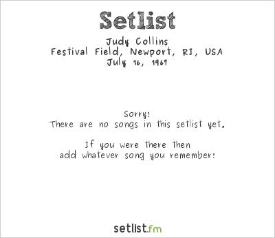 Judy Collins at Newport Folk Festival 1967 Setlist