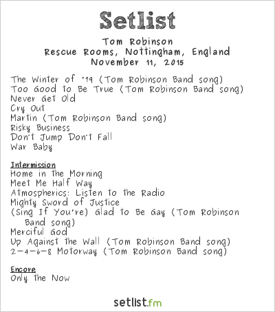 Tom Robinson Setlist Rescue Rooms, Nottingham, England 2015