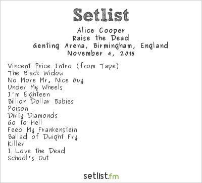 Alice Cooper Setlist Genting Arena, Birmingham, England 2015, Raise the Dead