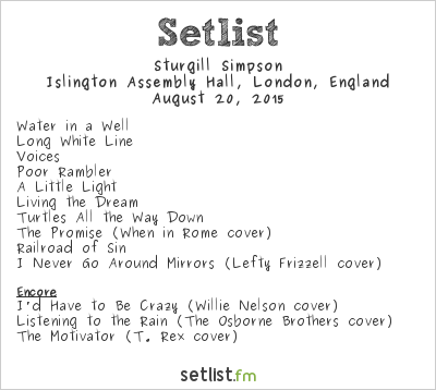 Sturgill Simpson Setlist Islington Assembly Hall, London, England 2015