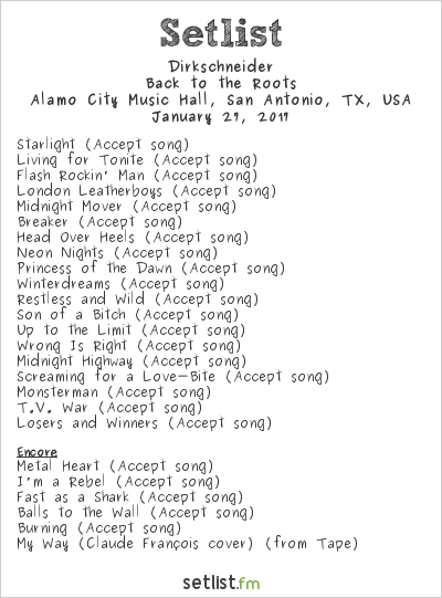 Udo Dirkschneider Setlist Alamo City Music Hall, San Antonio, TX, USA 2017, Back to the Roots