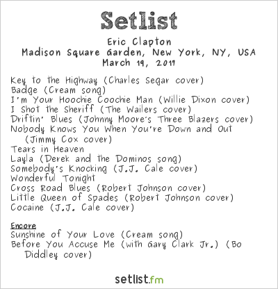 Eric Clapton Setlist Madison Square Garden, New York, NY, USA 2017