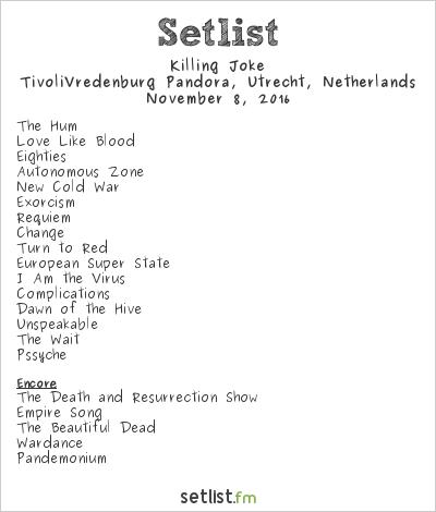 Killing Joke Setlist TivoliVredenburg Pandora, Utrecht, Netherlands 2016
