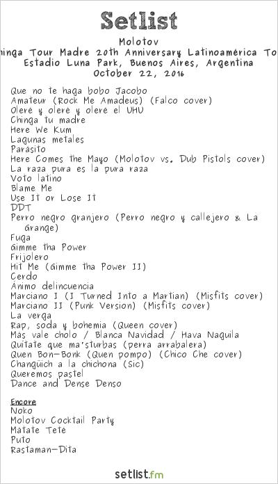 Molotov Setlist Estadio Luna Park, Buenos Aires, Argentina 2016, Chinga Tour Madre 20th Anniversary Latinoamérica Tour