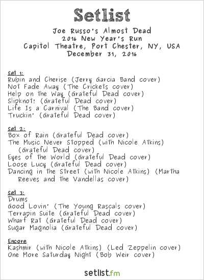 Joe Russo's Almost Dead Setlist Capitol Theatre, Port Chester, NY, USA 2016, 2016 New Year's Run