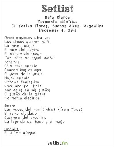 Rata Blanca Setlist El Teatro Flores, Buenos Aires, Argentina 2016