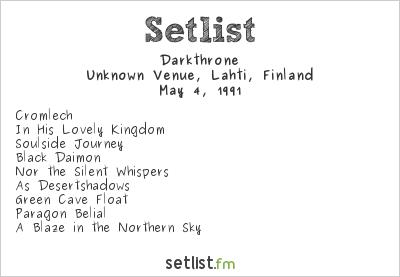 Darkthrone Setlist Unknown Venue, Lahti, Finland 1991