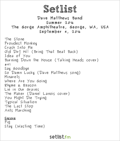 dave matthews band gorge 2016 setlist