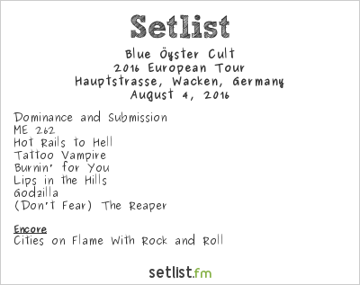 Blue Öyster Cult Setlist Wacken Open Air 2016 2016, 2016 European Tour