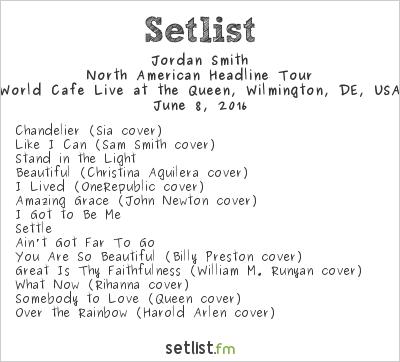 Jordan Smith Setlist World Cafe Live at the Queen, Wilmington, DE, USA 2016, North American Headline Tour