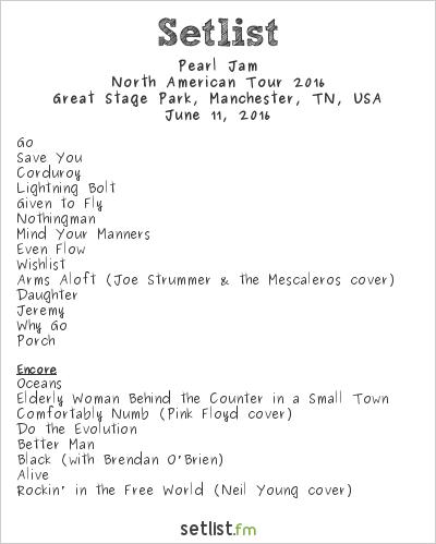 Pearl Jam Setlist Bonnaroo 2016 2016, 2016 North American Tour