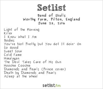 Band of Skulls Setlist Glastonbury Festival 2016 2016