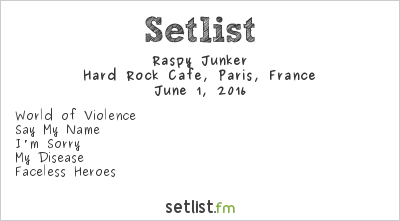 Raspy Junker Setlist Hard Rock Cafe, Paris, France 2016