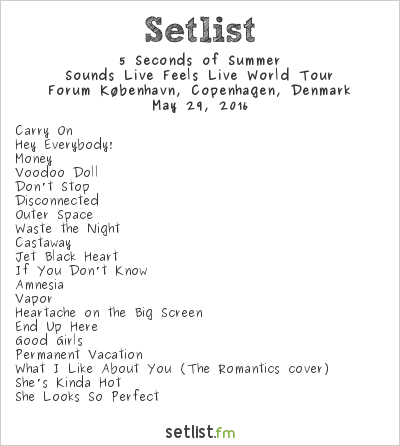 5 Seconds of Summer Setlist Forum København, Copenhagen, Denmark 2016, Sounds Live Feels Live World Tour