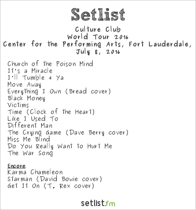 Culture Club Setlist Broward Center for the Performing Arts, Fort Lauderdale, FL, USA, World Tour 2016
