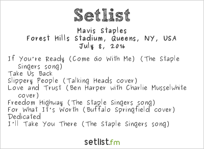Mavis Staples Setlist Forest Hills Tennis Stadium, New York, NY, USA 2016