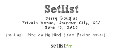 Jerry Douglas at A Night for Austin 2020 Setlist