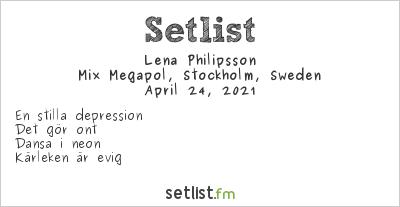 Lena Philipsson Setlist Mix Megapol, Stockholm, Sweden 2021
