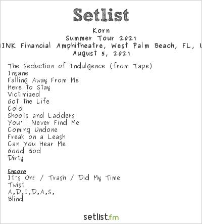 Korn Setlist iTHINK Financial Amphitheatre, West Palm Beach, FL, USA, Summer Tour 2021