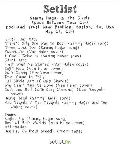 Sammy Hagar & The Circle Setlist Rockland Trust Bank Pavilion, Boston, MA, USA, Space Between Tour 2019