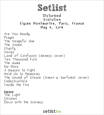Disturbed Setlist Élysée Montmartre, Paris, France 2019, Evolution