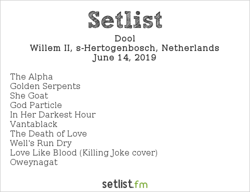 Dool Setlist Willem Twee, s-Hertogenbosch, Netherlands 2019