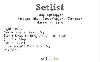 Lucy Spraggan Setlist Amager Bio, Copenhagen, Denmark 2019
