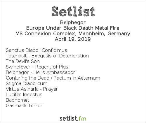 Belphegor Setlist MS Connexion Complex, Mannheim, Germany 2019, Europe Under Black Death Metal Fire