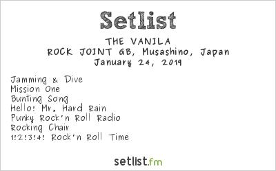 THE VANILA Setlist ROCK JOINT GB, Musashino, Japan 2019