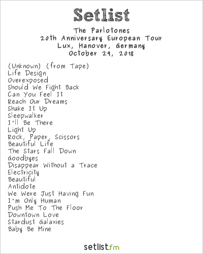 The Parlotones Setlist Lux, Hanover, Germany 2018, 20th Anniversary European Tour