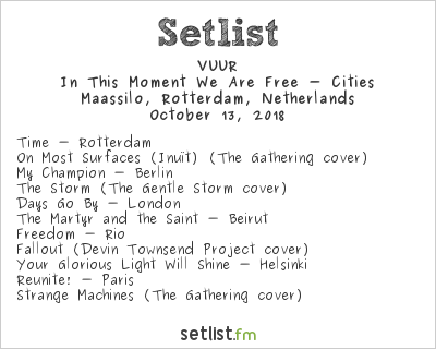 VUUR Setlist Rotterdam Rocks XL 2018 2018, In This Moment We Are Free - Cities